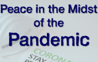 Peace in the Midst of the Pandemic